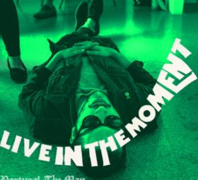 Live in the Moment - Portugal. The Man