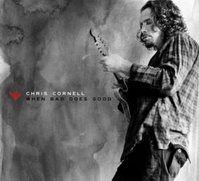 Chris Cornell - When Bad Does Good