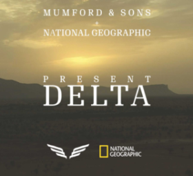Mumford and Sons, National Geographic Delta series