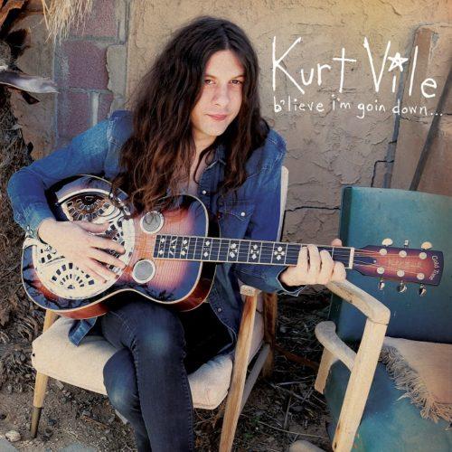 Kurt Vile Believe I'm Going Down